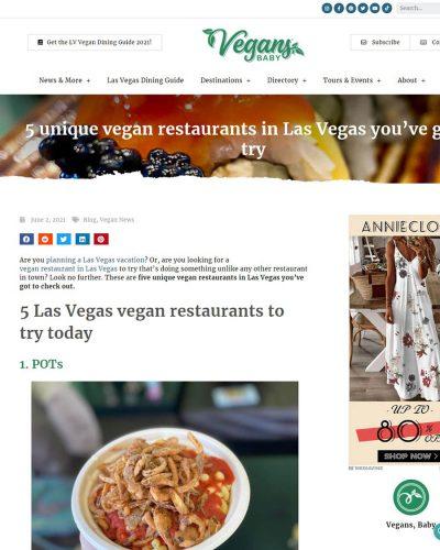 Vegans, Baby - 5 unique vegan restaurants in Las Vegas you've got to try